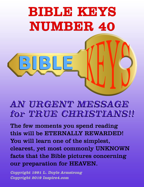 Bible Keys #40 (An Urgent Message for True Christians)